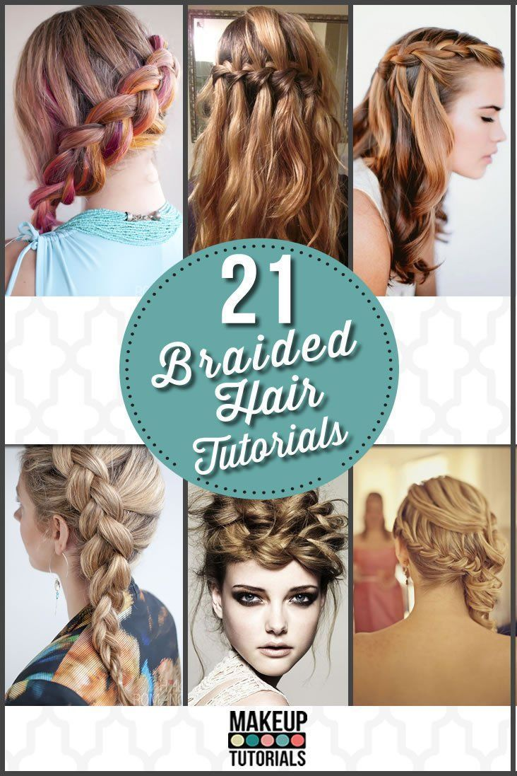 21 Braided Hair Tutorials - Makeup Tutorials